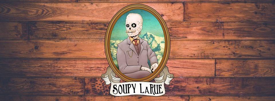 Soupy LaRue Is Your Cheeky Stranger Next Door